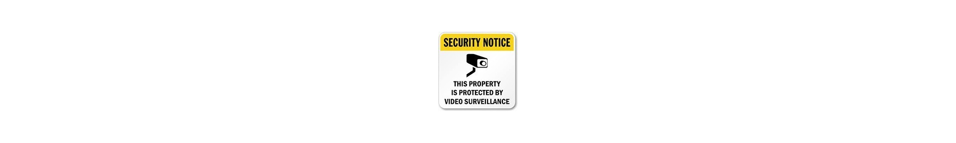 Security signs, video surveillance signs, warning signs, no trespassin